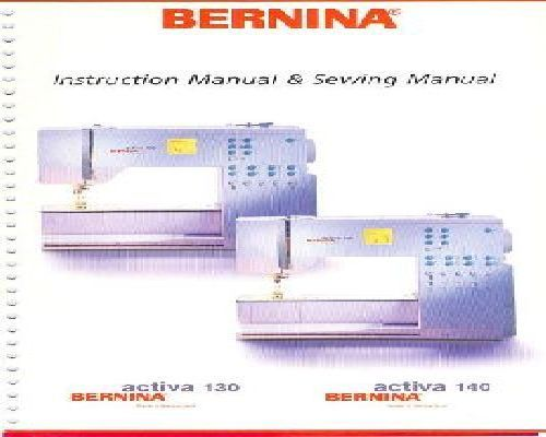 Bernina Activa 40 40 Sewing Machine Manual Delectable Bernina Activa 130 Sewing Machine