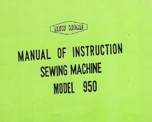 New Home Sewing Machine Manuals