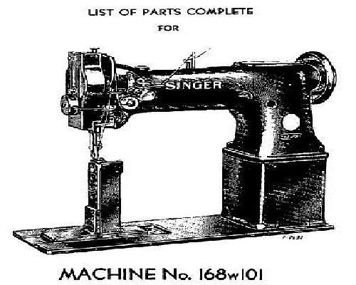Singer 168w101 Industrial Sewing Machine Parts Manual